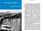 Ευχαριστίες από τον Βρετανό συγγραφέα και ειδικό στο θέμα της SOE, με πάνω από 30 βιβλία στο ενεργητικό του, Bernard O'Connor, στο τελευταίο του βιβλίο με θέμα την Ελλάδα και τίτλο 'Sabotage in Greece'.