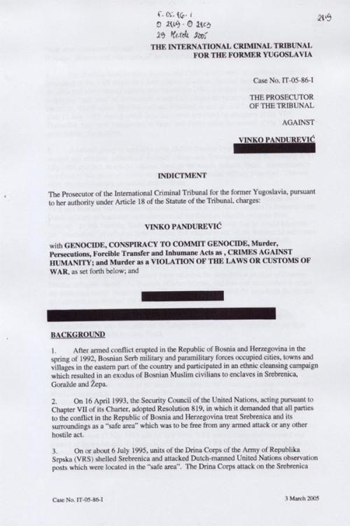 Κατηγορητήριο ενάντια στον διοικητή της Ταξιαρχίας Ζβόρνικ Vinko Pandurevic, 03/03/2005. Το όνομα του συγκατηγορουμένου του παραμένει σφραγισμένο.