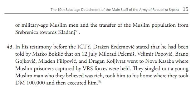Σελίδα 15 της αγγλικής έκδοσης. Από την έκθεση της οργάνωσης Humanitarian Law Center, με τίτλο 'Dossier The 10th Sabotage Detachment of the Main Staff of the Army of Republika Srpska', έκδοση Humanitarian Law Center, Αύγουστος 2011. Στο σημείο 43, άλλο ένα ανδραγάθημα της αιμοσταγούς μονάδας του Αγγελου Λάτσιου, αυτή τη φορά στο ποδοσφαιρικό γήπεδο στη Nova Kasaba. Ξεχώρισαν από τους κρατούμενους στο γήπεδο έναν νεαρό Μουσουλμάνο για τον οποίο νόμιζαν ή ήξεραν ότι είχε χρήματα, τον πήγαν στο σπίτι του, τον λήστεψαν και τον εκτέλεσαν.