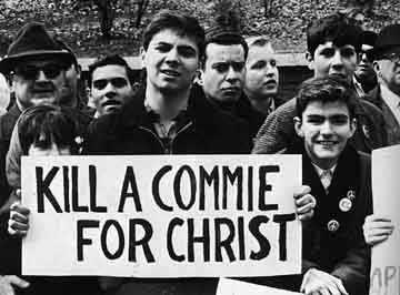 Δεκαετία 1950, ΗΠΑ. Πλακάτ 'Kill a commie for Christ'