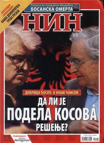 Ο φιλόσοφος και ο εθνικιστής γκουρού. Ο Noam Chomsky συμφωνεί με τον Dobrica Cosic στο θέμα του Κοσόβου. Ο Cosic ήταν ο ιδεολογικός αρχιτέκτονας των γιουγκοσλαβικών πολέμων και μέντορας και Νο 2 του Μιλόσεβιτς σε όλα τα 'εθνικά θέματα'. Από εξώφυλλο του σερβικού περιοδικού NIN.