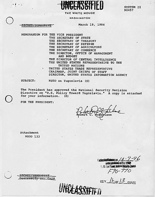 'United States Policy towards Yugoslavia', 14/03/1984. National Security Decision Directive 133. Απόρρητο έγγραφο: «Το συμφέρον των ΗΠΑ είναι μια σταθερή, ενωμένη και ακέραια Γιουγκοσλαβία».