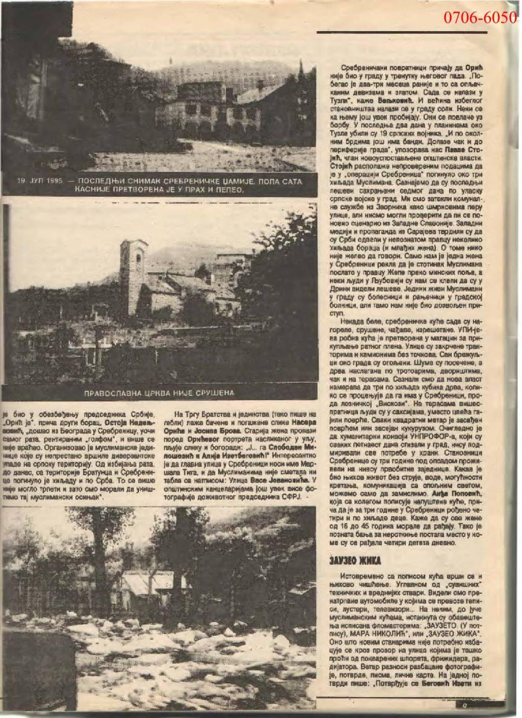 On the spot: A ghost town, Srebrenica: 'Return to the Nemanjids', Περιοδικό 'Srpska rec' του Βελιγραδίου, τχ #129, άρθρο του φωτογράφου Dordo Vukoje και του δημοσιογράφου Aleksandar Cotric.