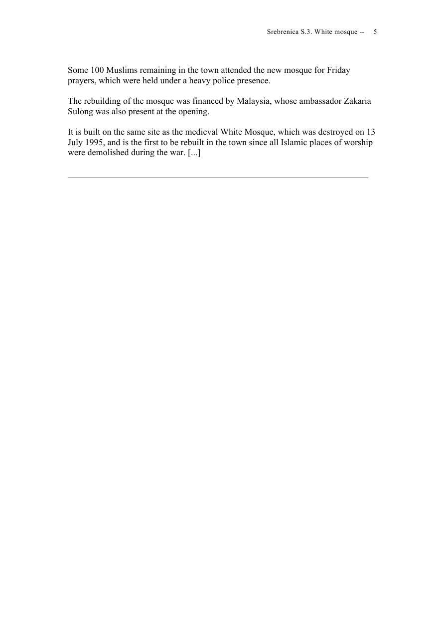 Andras Riedlmayer - Report S3 on White Mosque Bijela dzamija (Hadzi Skender-begova dzamija Mosque of Hadzi Skender Beg) in Srebrenica [October 2012] - Mladic-Srebrenica-S3 White-05