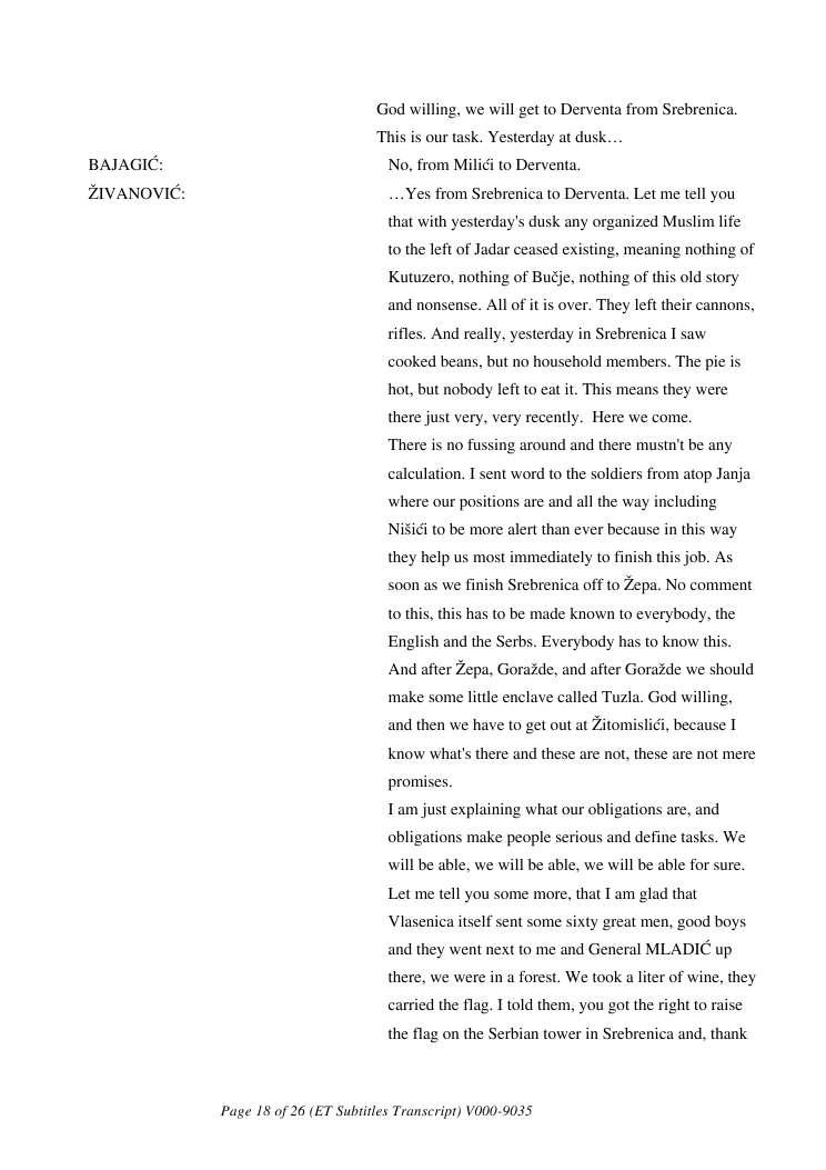 [International Criminal Tribunal for the former Yugoslavia ICTY] - Srebrenica Trial Video Identification, transcripts and sources [ICTY 2011] - Λόγος Zivanovic 1995-07-12 στο σπίτι Zvonko Bajagic-260